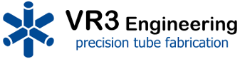 VR3 Engineering. Precision tube fabrication.